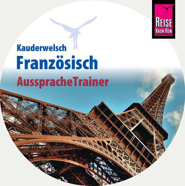 Reise Know-How Kauderwelsch AusspracheTrainer Französisch (Audio-CD) - Coverbild
