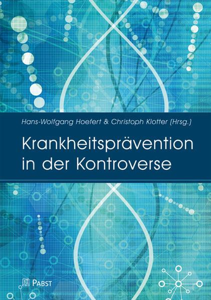 Krankheitsprävention in der Kontroverse - Coverbild