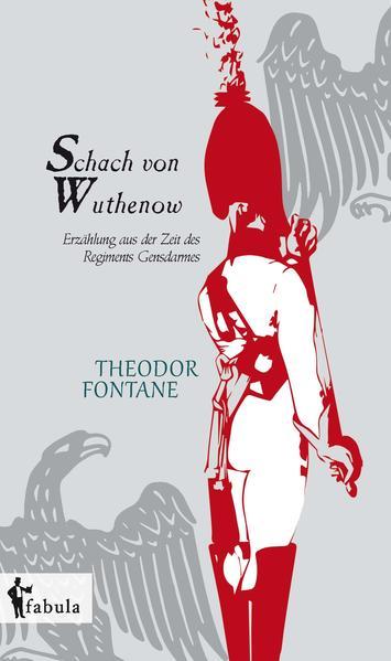 Schach von Wuthenow: Erzählung aus der Zeit des Regiments Gensdarmes - Coverbild