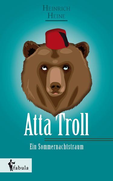 Atta Troll - Ein Sommernachtstraum - Coverbild