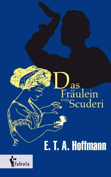 Das Fräulein von Scuderi - Coverbild