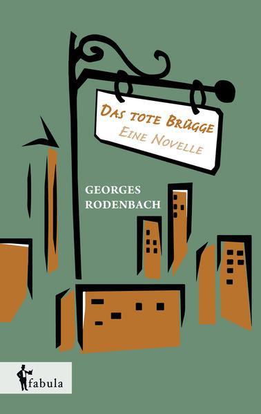 Das tote Brügge - eine Novelle - Coverbild