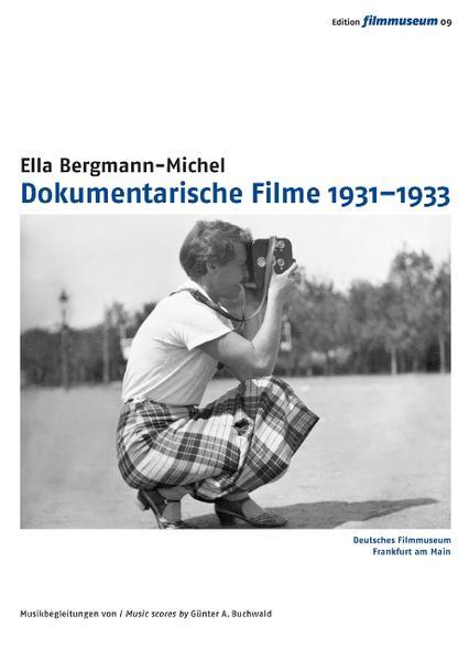 Ella Bergmann-Michel: Dokumentarische Filme 1931-1933 - Coverbild