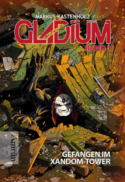 Gladium 1: Gefangen im Xandom-Tower - Coverbild