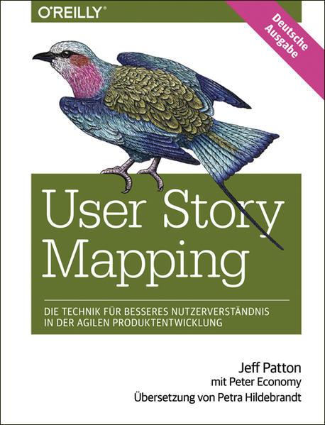 User Story Mapping- Nutzerbedürfnisse besser verstehen als Schlüssel für erfolgreiche Produkte - Coverbild