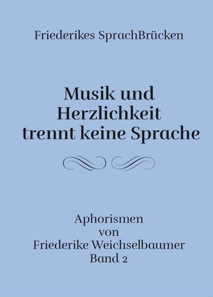 Musik und Herzlichkeit trennt keine Sprache - Coverbild