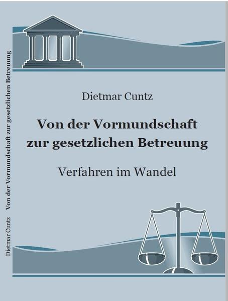 Von der Vormundschaft zur gesetzlichen Betreuung - Coverbild
