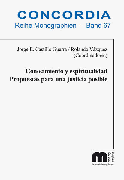 Conocimiento y espiritualidad Propuestas para una justicia posible - Coverbild