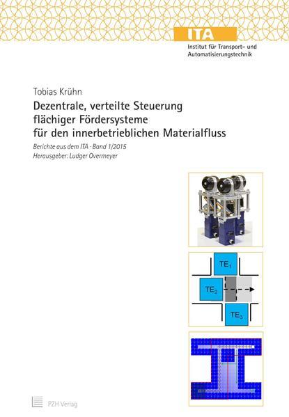 Dezentrale, verteilte Steuerung flächiger Fördersysteme für den innerbetrieblichen Materialfluss - Coverbild