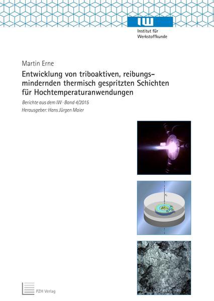 Entwicklung von triboaktiven, reibungsmindernden thermisch gespritzten Schichten für Hochtemperaturanwendungen - Coverbild