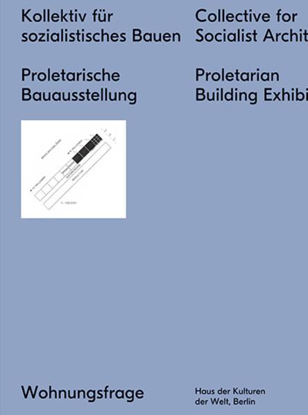 Kollektiv für sozialistisches Bauen Proletarische Bauausstellung - Coverbild