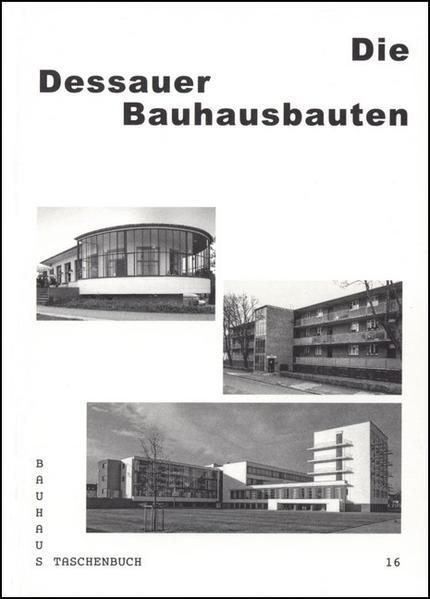 Die Dessauer Bauhausbauten - Coverbild