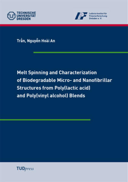 Melt Spinning and Characterization of Biodegradable Micro- and Nanofibrillar Structures from Poly(lactic acid) and Poly(vinyl alcohol) Blends - Coverbild