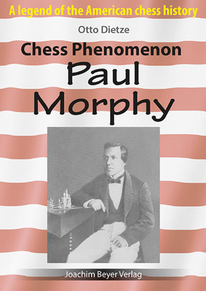 Chess Phenomenon Paul Morphy - Coverbild