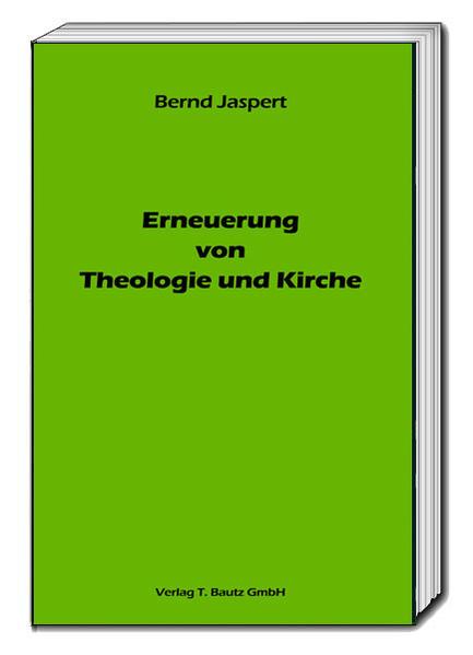 Erneuerung von Theologie und Kirche - Coverbild
