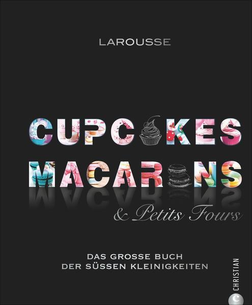 Cupcakes, Macarons & Petits Fours - Coverbild
