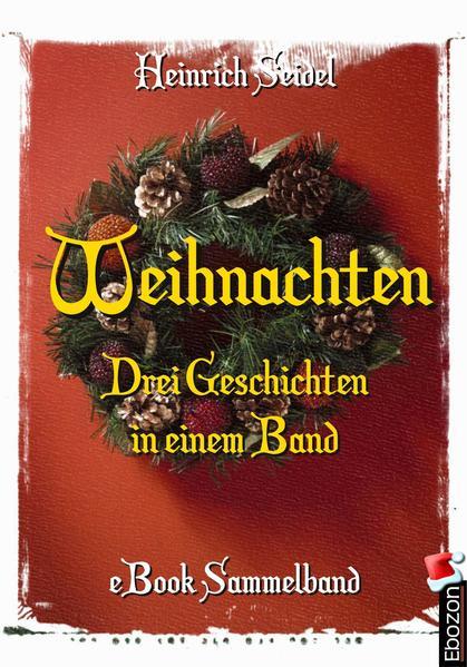 Weihnachten - Drei Geschichten in einem Band - Coverbild