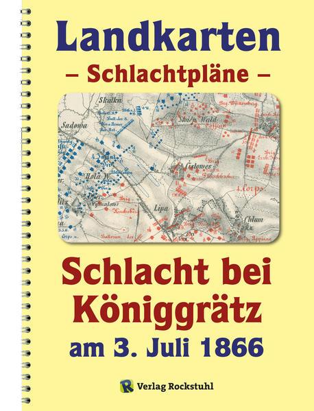 LANDKARTEN – Schlachtpläne – Schlacht bei Königgrätz am 3. Juli 1866  - Coverbild