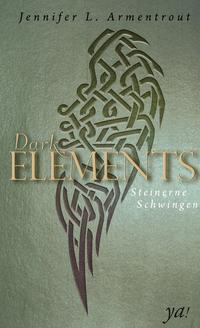 Dark Elements 1 - Steinerne Schwingen Cover
