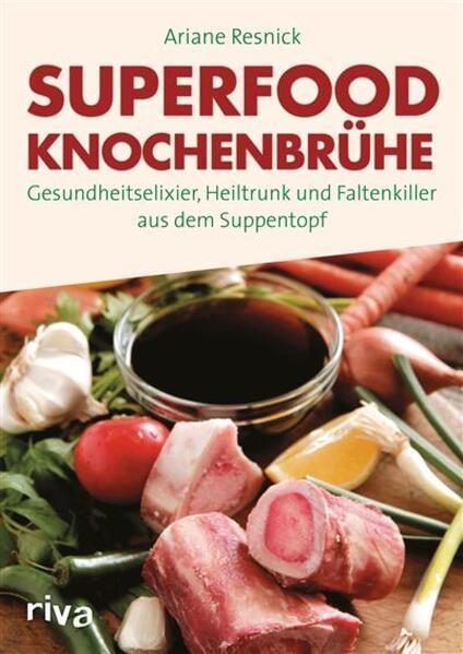 Superfood Knochenbrühe - Coverbild