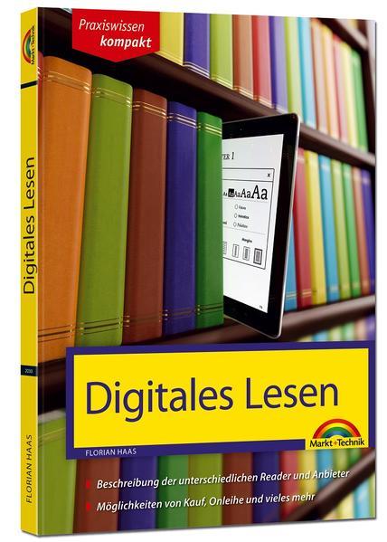 Digitales Lesen - Kindle, Tolino & Co erklärt und beschrieben - Coverbild
