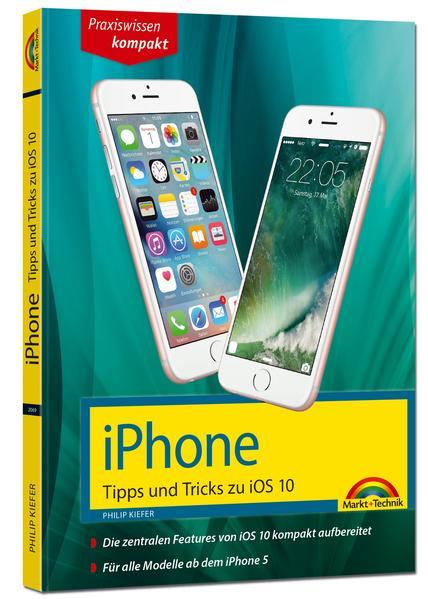 iPhone Tipps und Tricks zu iOS 10 - aktuell für alle Modelle ab iPhone 5 - Coverbild