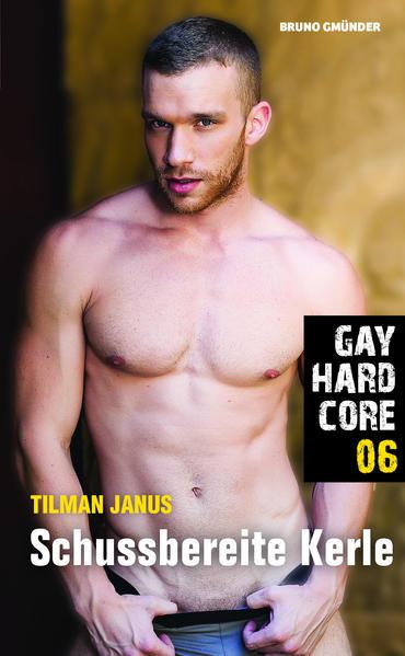 Gay Hardcore 06: Schussbereite Kerle - Coverbild