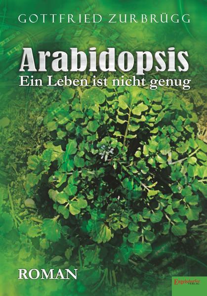 Ebooks Arabidopsis – ein Leben ist nicht genug PDF Herunterladen