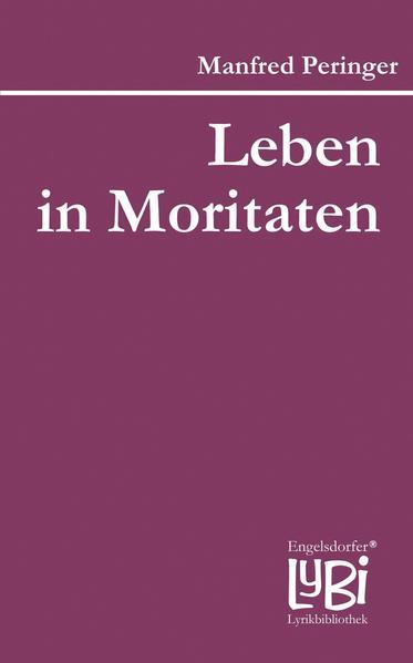 Leben in Moritaten - Coverbild