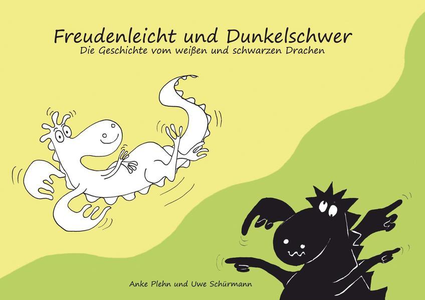 Freudenleicht und Dunkelschwer - Coverbild