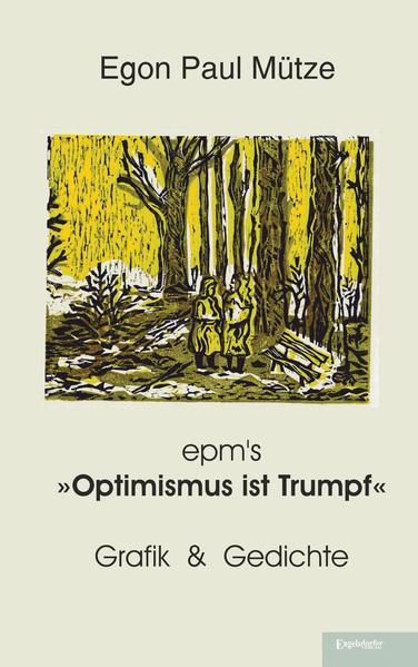 epm's »Optimismus ist Trumpf« - Coverbild