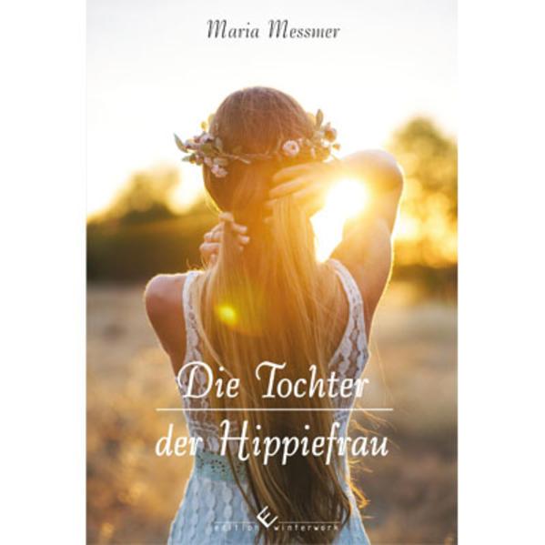 Die Tochter der Hippiefrau - Coverbild