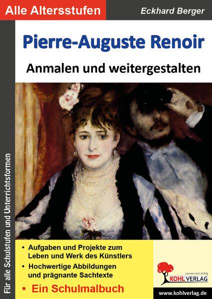 Pierre-Auguste Renoir ... anmalen und weitergestalten - Coverbild