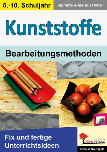 KUNSTSTOFFE - Bearbeitungsmethoden - Coverbild