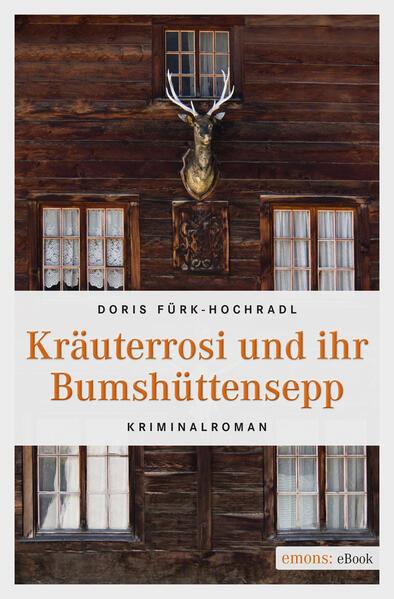 Kräuterrosi und ihr Bumshüttensepp - Coverbild