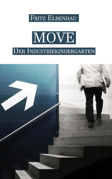 MOVE – Der Industriekindergarten - Coverbild
