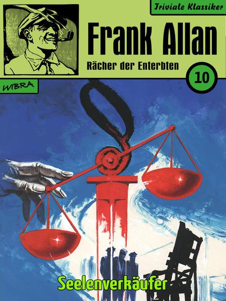 Frank Allan - Rächer der Enterbten 010: Seelenverkäufer - Coverbild