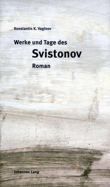 Werke und Tage des Svistonov - Coverbild