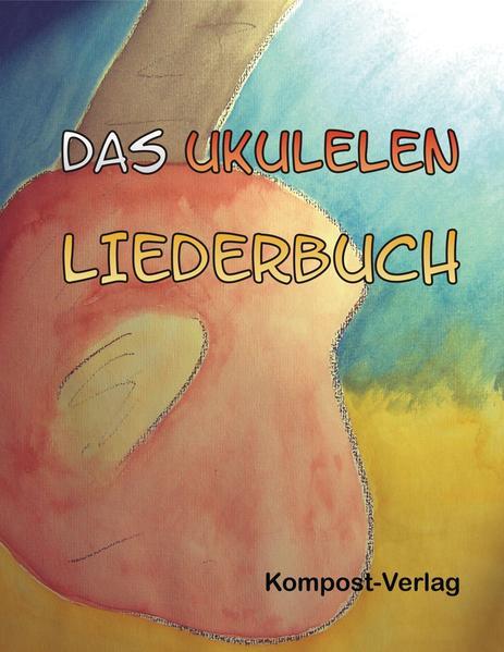 Das Ukulelen-Liederbuch - Coverbild