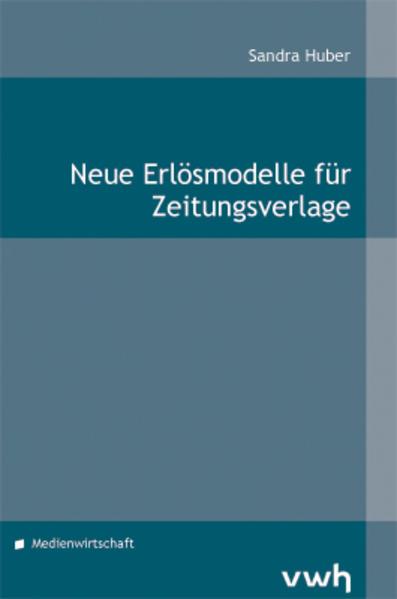 Neue Erlösmodelle für Zeitungsverlage - Coverbild