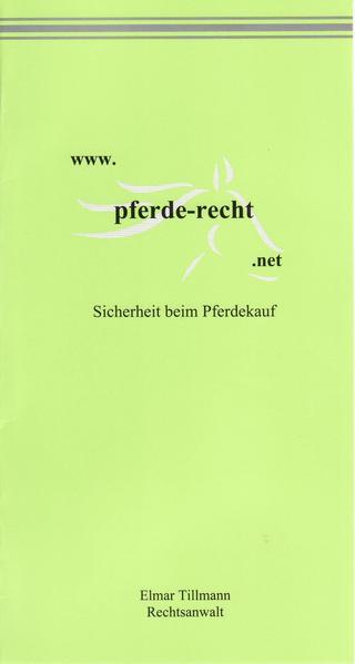 www.pferde-recht. net  Sicherheit beim Pferdekauf - Coverbild