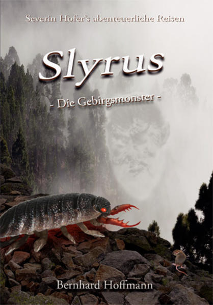 Slyrus - Die Gebirgsmonster - Lesen Sie Kostenlos Ohne Download