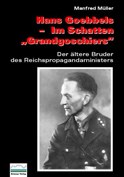 """Hans Goebbels — Im Schatten """"Grandgoschiers"""" - Coverbild"""