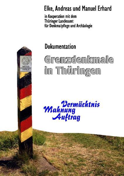 Grenzdenkmale in Thüringen PDF Herunterladen