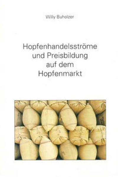 Hopfenhandelsströme und Preisbildung auf dem Hopfenmarkt - Coverbild