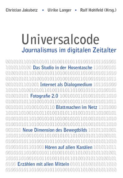Universalcode. Journalismus im digitalen Zeitalter - Coverbild