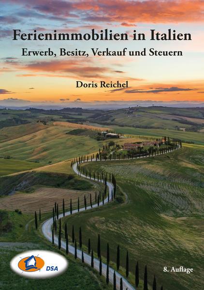 Ferienimmobilien in Italien - Erwerb, Besitz, Verkauf und Steuern - Coverbild