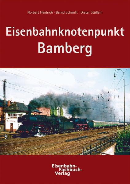Eisenbahnknotenpunkt Bamberg - Coverbild
