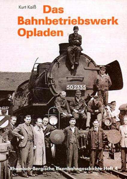 Das Bahnbetriebswerk Opladen - Coverbild