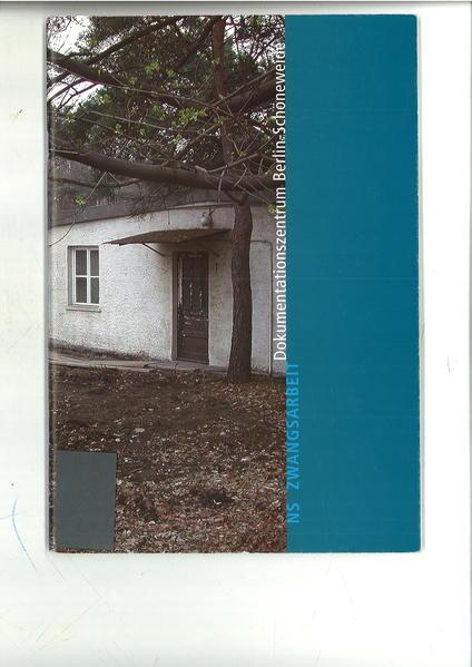 Das Dokumentationszentrum NS Zwangsarbeit Berlin-Schöneweide - Coverbild